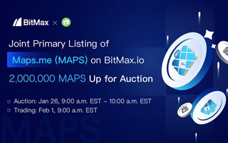 BitMax.io Announces the Joint Primary Listing & Auction of Maps.me (MAPS)  - Kenkarlo.com