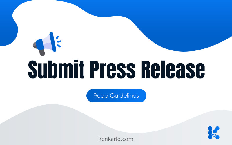 Submit Technology and Blockchain Press Release - Kenkarlo.com