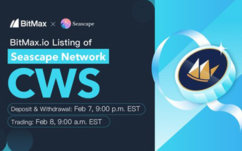 BitMax.io Announced the Listing of Seascape Network (CWS) to Support DeFi Gaming  - Kenkarlo.com