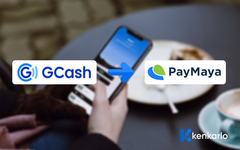 How to send funds from Gcash to Paymaya Account (2020 Updated) - KenkarloDotcom