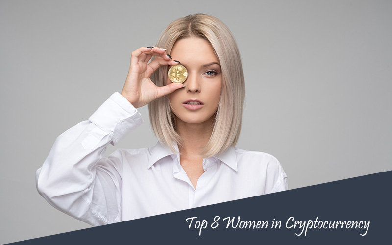 Infographic: Top 8 Women in Cryptocurrency