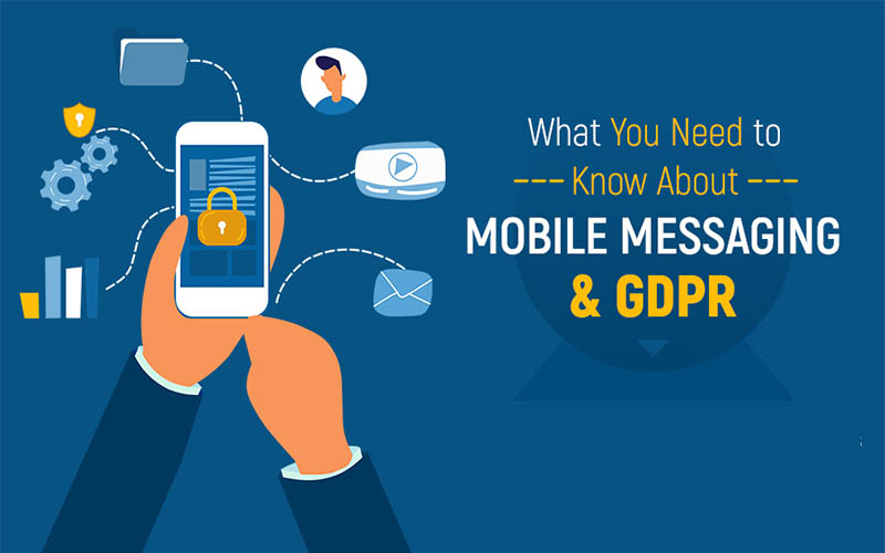 What You Need to Know About Mobile Messaging & GDPR